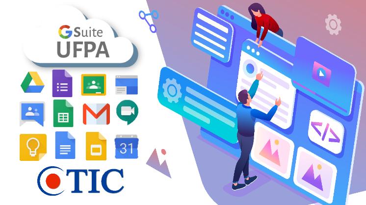 CTIC disponibiliza vídeos e tutoriais das ferramentas do G Suite adotadas na UFPA